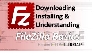 FileZilla Tutorial Quickstart
