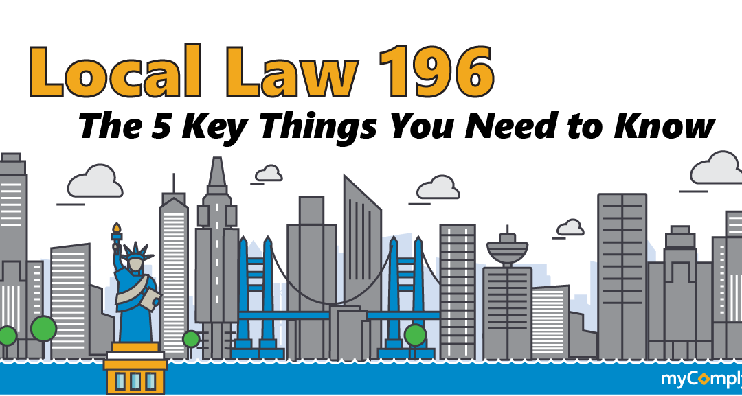 Local Law 196 Requirements: The 5 Key Things You Need To Know