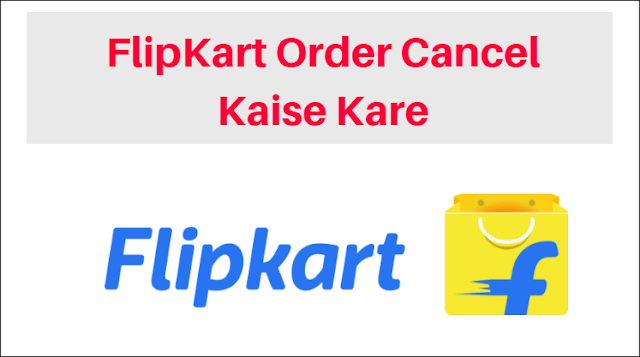 Flipkart Order Cancel