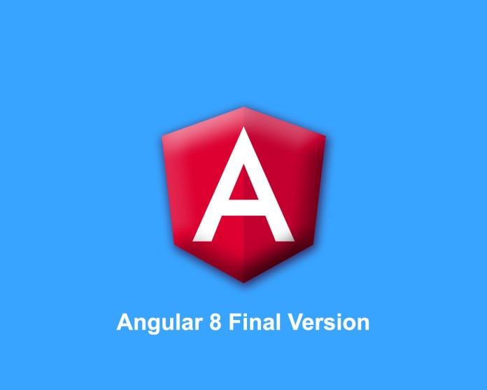 Angular 8 Final Version released