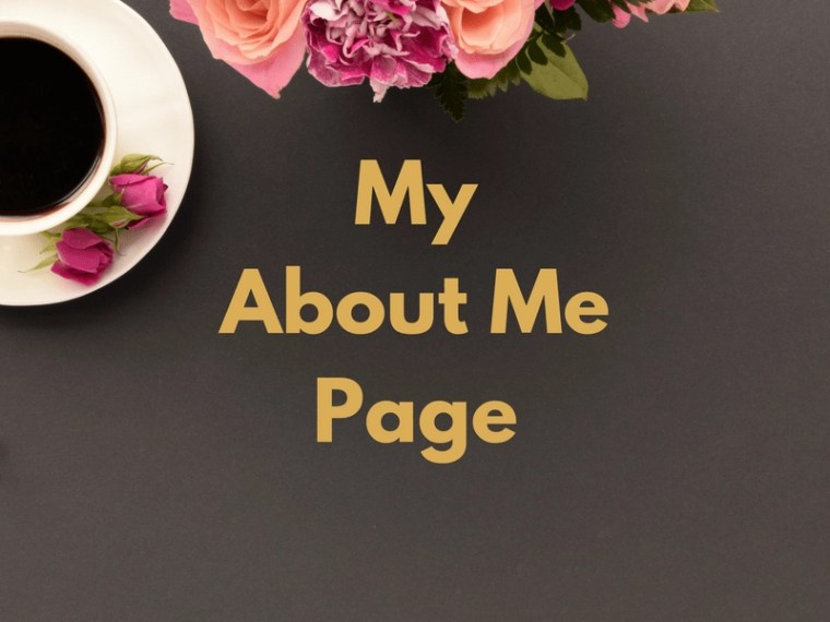Help for New Bloggers My About Me Page