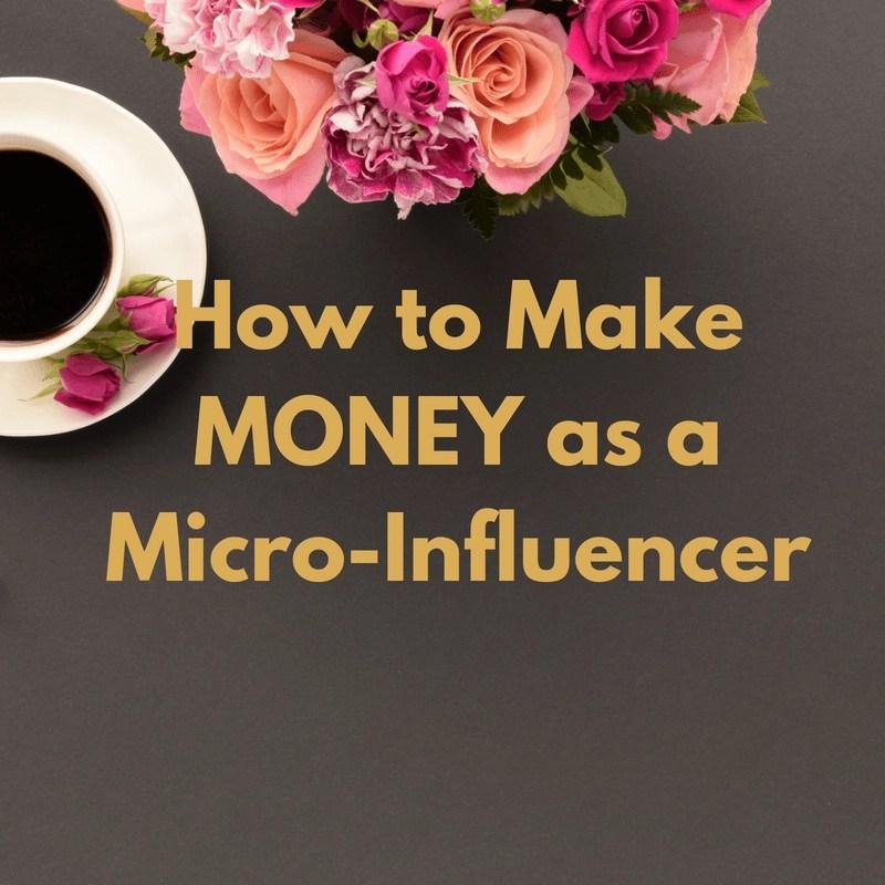 Earn Money as a Micro-Influencer or Small Blogger