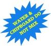 WATER & CHIPBOARD DO NOT MIX