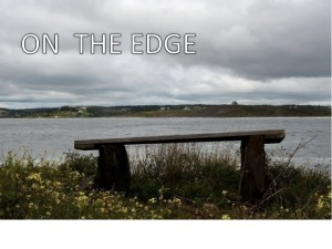 Why 'On the Edge'?