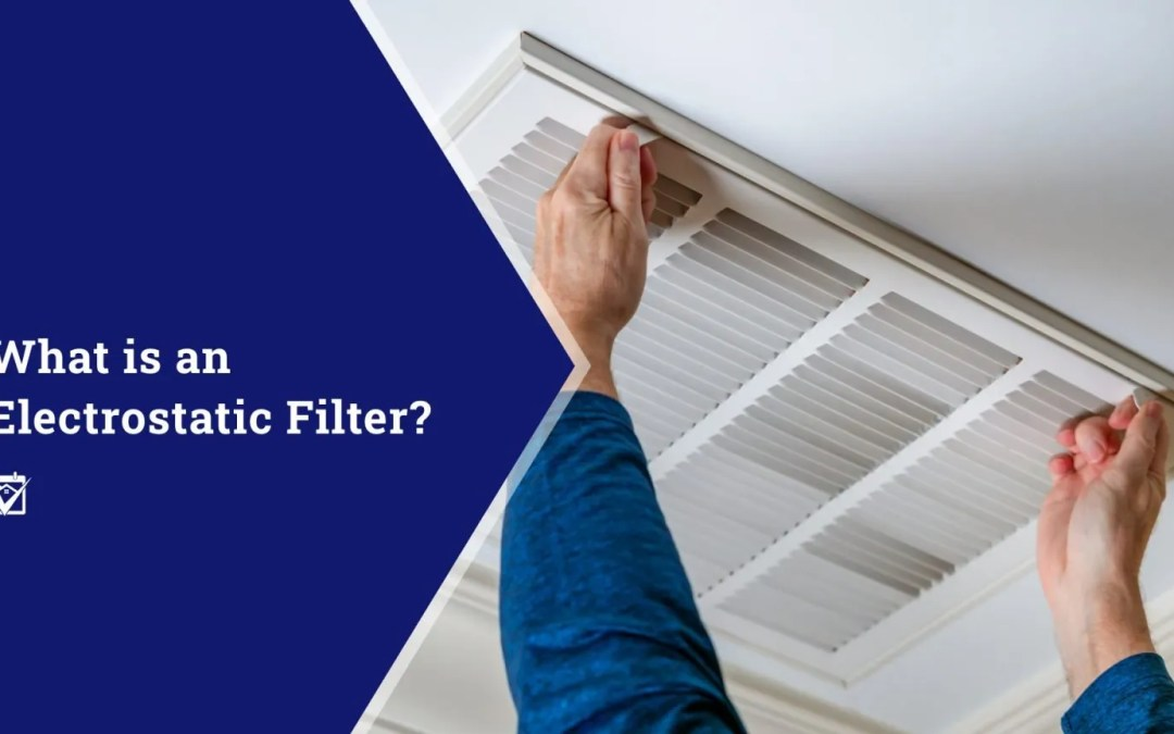 What is an Electrostatic Filter