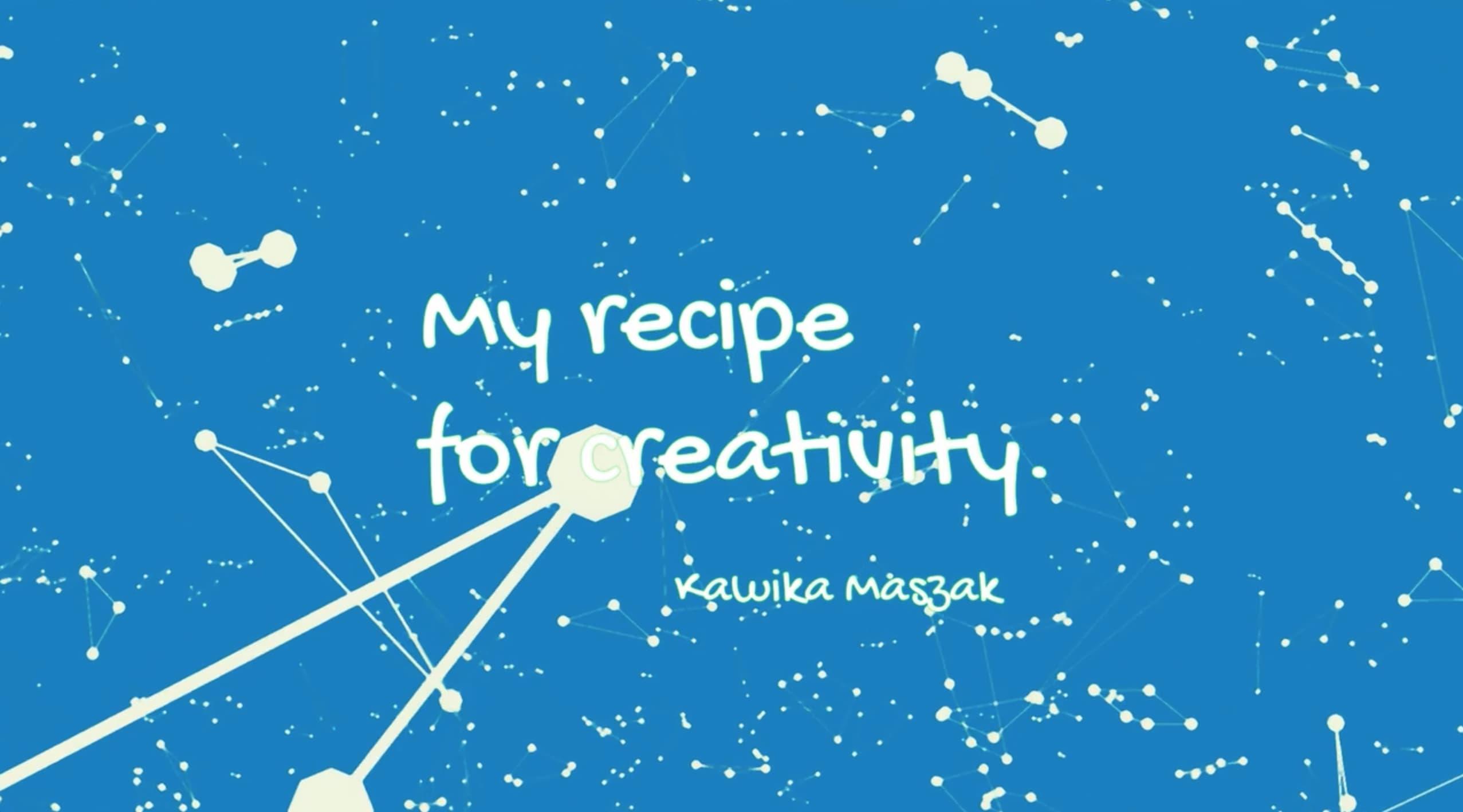 Recipe for Creativity