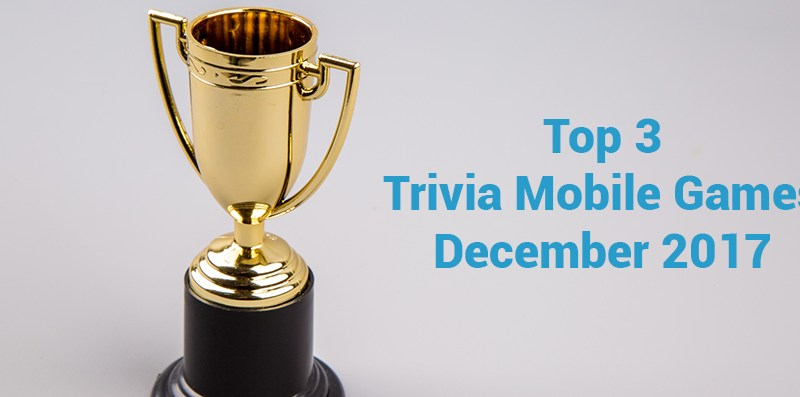 HelpMeWithGames' Top 3 Trivia Mobile Games of December 2017