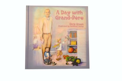 A Day with Grand-Pere