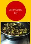 Bitter Gourd ( Pavakkai) Fry