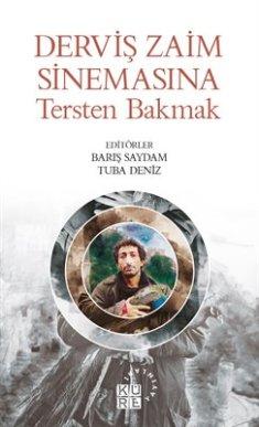 Derviş Zaim Sinemasına Tersten Bakmak Kitap kapağı