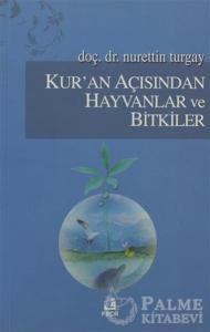 Kur'an Açısından Hayvanlar ve Bitkiler, Nurettin Turgay, kitap kapak fotosu
