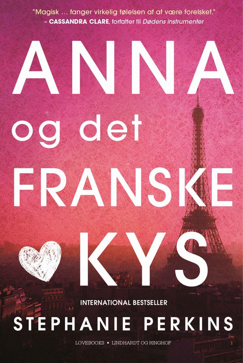 """""""Anna og det franske kys"""" afStephanie Perkins"""