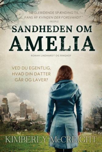 """Hende Jensen blog - boganmeldelse af """"Sandheden om Amelia"""" af Kimberly McCreight"""