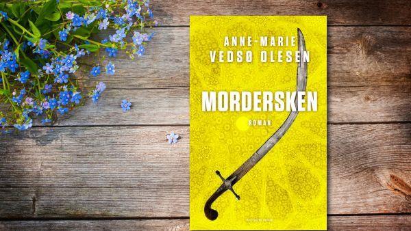 """Hende Jensen boganmeldelse - """"Mordersken"""" af Anne-Marie Vedsø Olesen"""
