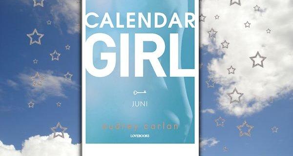 """""""Calendar Girl: Juni"""" af Audrey Carlan - boganmeldelse på Jensens bogblog"""