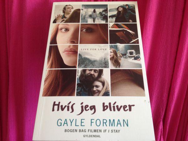 """""""Hvis jeg bliver"""" (If I stay #1) af Gayle Forman - boganmeldelse Bogfinken bogblog"""
