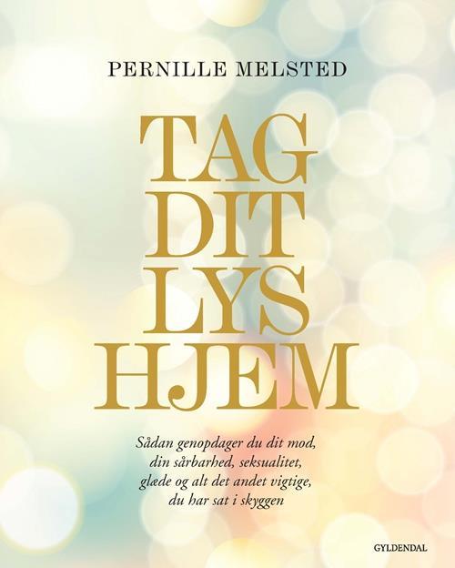 """På min ønskeseddel #1 - """"Tag dit lys hjem"""" af Pernille Melsted - Bogfinken bogblog"""