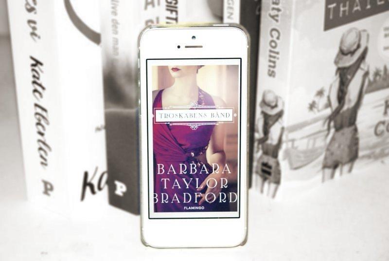 """Oktober måned nyanskaffelser - nyt i stakken #5 - """"Troskabens bånd"""" (Cavendon #1) af Barbara Taylor Bradford - Bogfinken bogblog"""