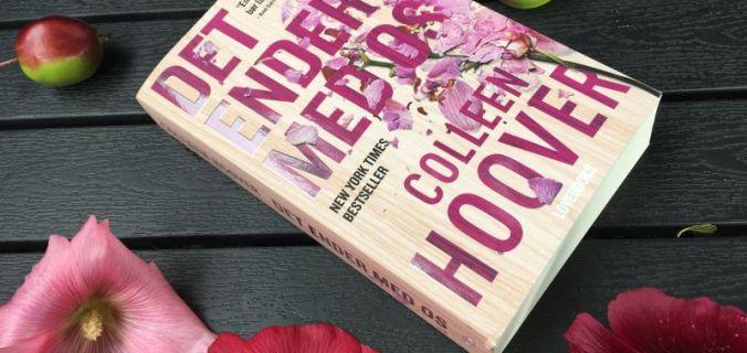 Det ender med os af Colleen Hoover - Bogfinkens bogblog