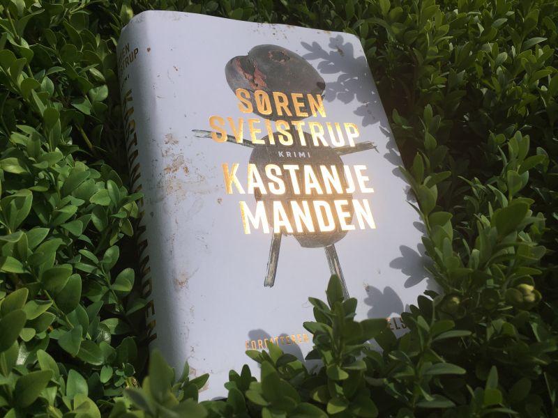 Kastanjemanden af Søren Sveistrup - Bogfinkens bogblog