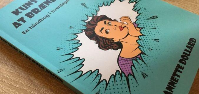 Kunsten ikke at brænde broer af Annette Dollard - Bogfinkens bogblog