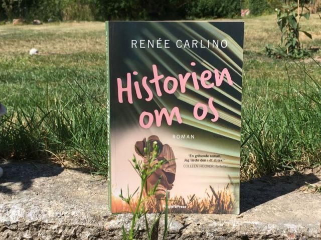 Historien om os af Renée Carlino - Bogfinkens bogblog