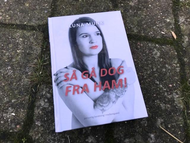 Så gå dog fra ham! af Luna Munk - Bogfinkens bogblog