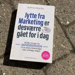 Jytte fra Marketing er desværre gået for i dag - sådan brugerdu adfærdsdesign til at skabe forandringer i den virkelige verden af Morten Münster - Bogfinkens bogblog
