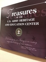 "With a total collection of 16 million military items , USAHEC keeps the ""Treasures"" exhibit well-stocked"