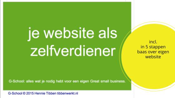 je website als zelfverdiener incl. in 5 stappen baas over eigen website