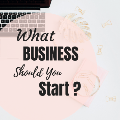 What business should you start