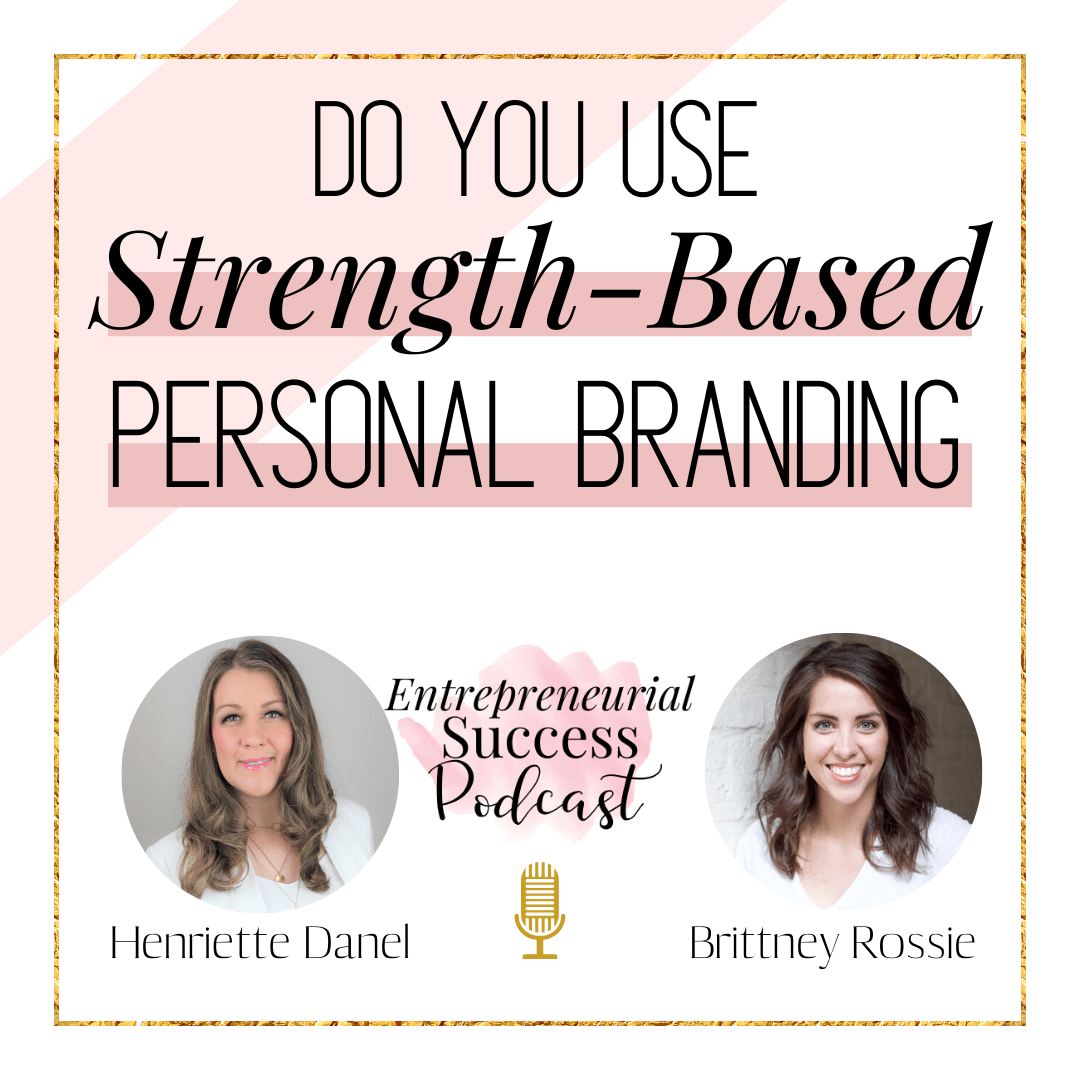 do you use strength-based personal branding