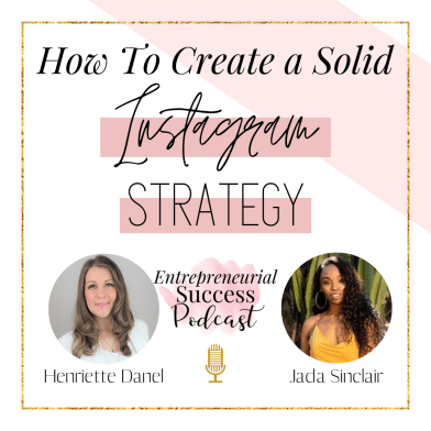 How To Create A Solid Instagram Strategy