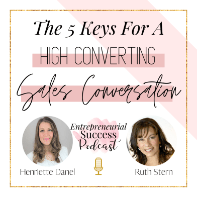 the 5 keys for a high converting sales conversation