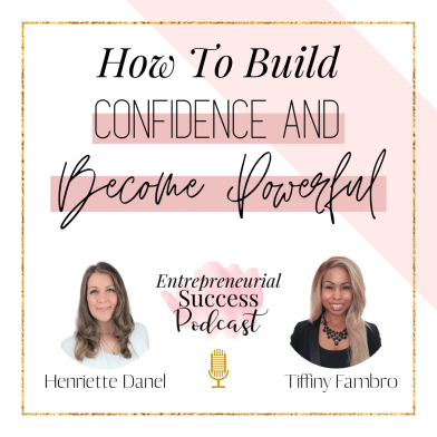 how to build confidence and become powerful