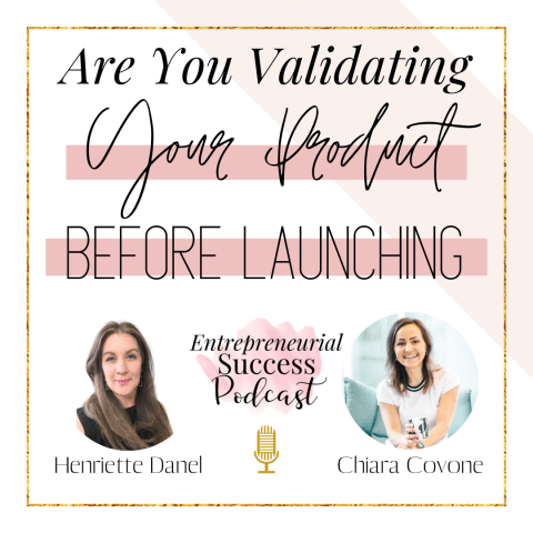 are you validating your product before launching