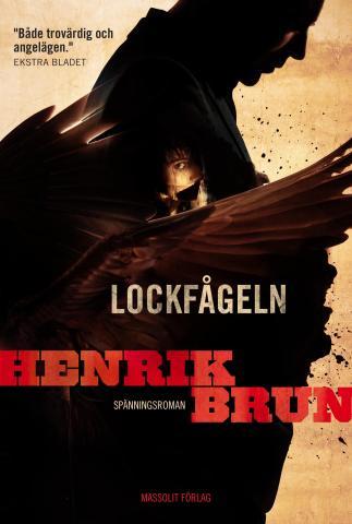 Henrik Brun: Lockfågeln