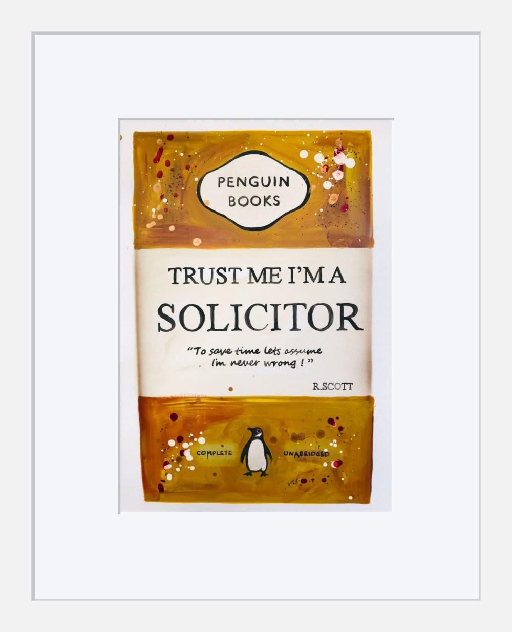 Trust Me Im a Solicitor framed