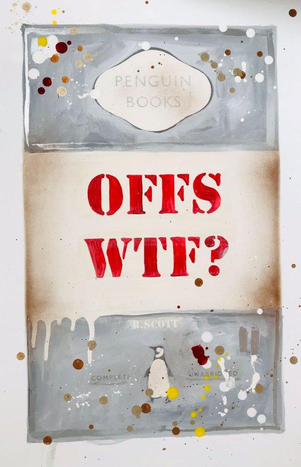 OFFS WTF? by R Scott