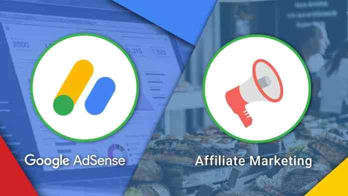 Affiliate Marketing or Google Adsense