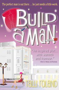 Build a Man by Talli Roland