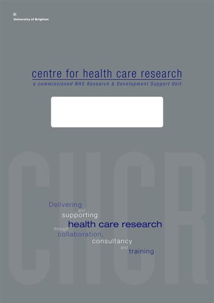 Brighton University Centre for Health Care Research