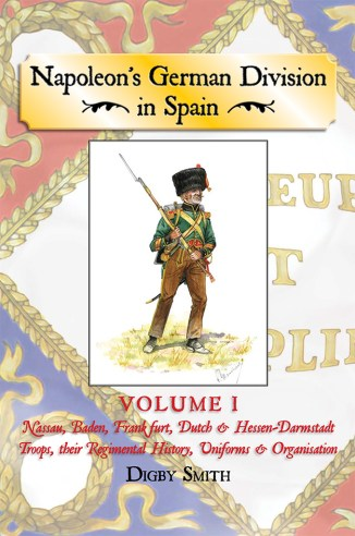 Napoleon's German Division in Spain by Digby Smith front cover