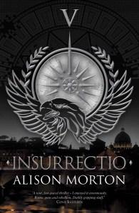 INSURRECTIO by Alison Morton