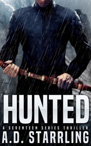 Hunted, A Seventeen Series Thriller by A D Starrling