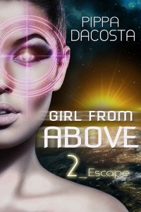 Girl From Above 2 Escape by Pippa DaCosta