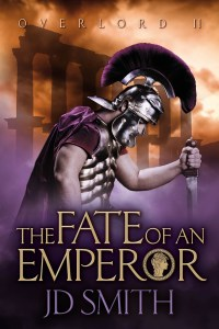 The Fate of an Emperor by JD Smith