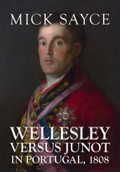 Wellesley versus Junot in Portugal 1808