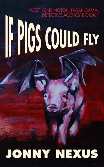 If Pigs Could Fly by Jonny Nexus
