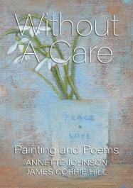 Without A Care by Annette Johnson and James Corrie Hill
